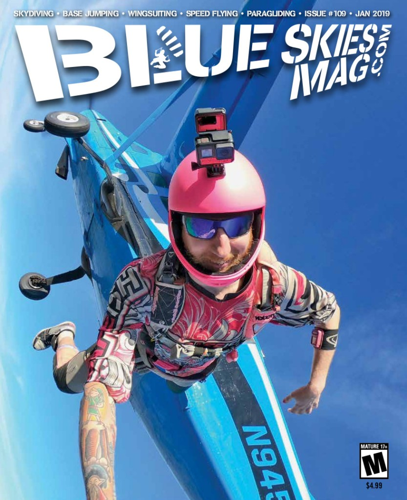 Blue Skies Mag i109: January 2019 | On the cover: Richo Butts exits over Skydive California in Tracy, California. Photo by Jessica Brownlow. | https://blueskiesmag.com/project/i109-january-2019