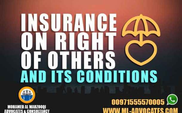 Insurance On Right Of Others And Its Conditions According to the Emirati Civil Law and As Amended