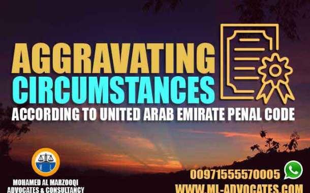 Aggravating circumstances according United Arab Emirate penal code