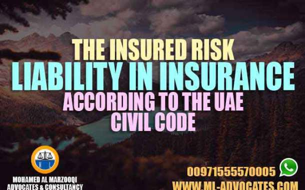 The insured risk liability in insurance according to the UAE Civil Code