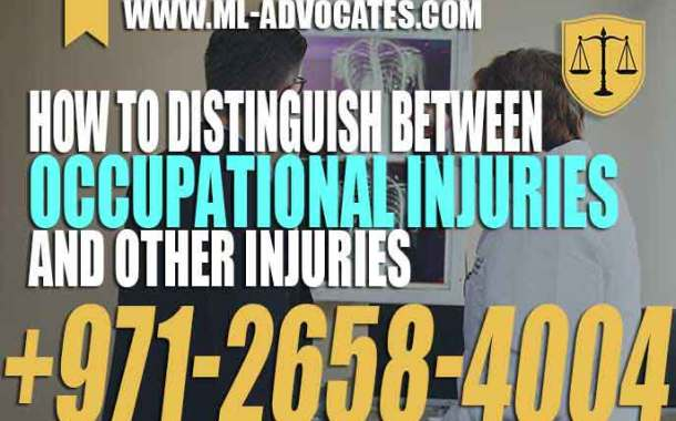 Distinguish Between Occupational Injuries And Other Injuries - UAE Law