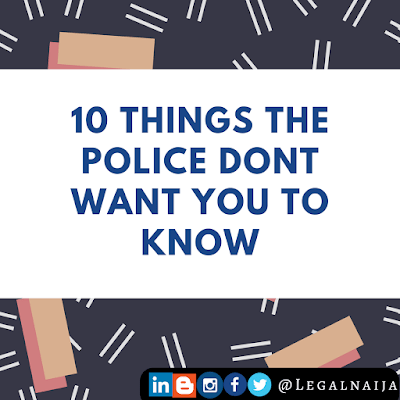 10 Things some police officers don't want you to know   Legalnaija