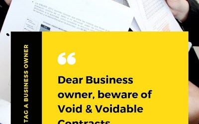 Dear Business Owner, Beware Of Void & Voidable Contracts