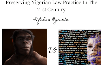 Saving The Dinosaur From Extinction: Preserving Nigerian Law Practice In The 21st Century   Fifehan Ogunde