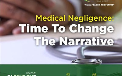 #NBAAGC2019 Session – Medical Negligence: Time to Change the Narrative