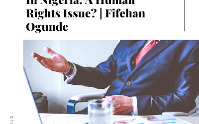 Wages and Salaries In Nigeria: A Human Rights Issue?   Fifehan Ogunde