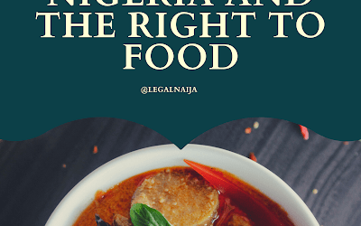 Nigeria And The Right To Food   Eberechi May Okoh