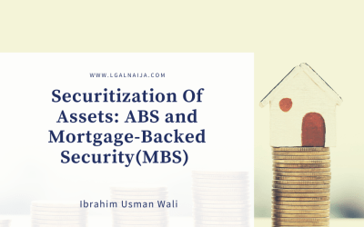Securitization Of Assets: ABS and Mortgage-Backed Security(MBS) | Ibrahim Usman Wali