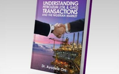 Order Now: Understanding Petroleum (Oil & Gas) Transactions and the Nigerian Market