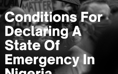 Conditions For Declaring A State Of Emergency In Nigeria | AOC