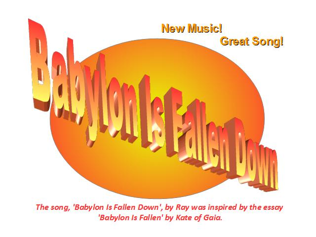 Song: Babylon Is Fallen Down