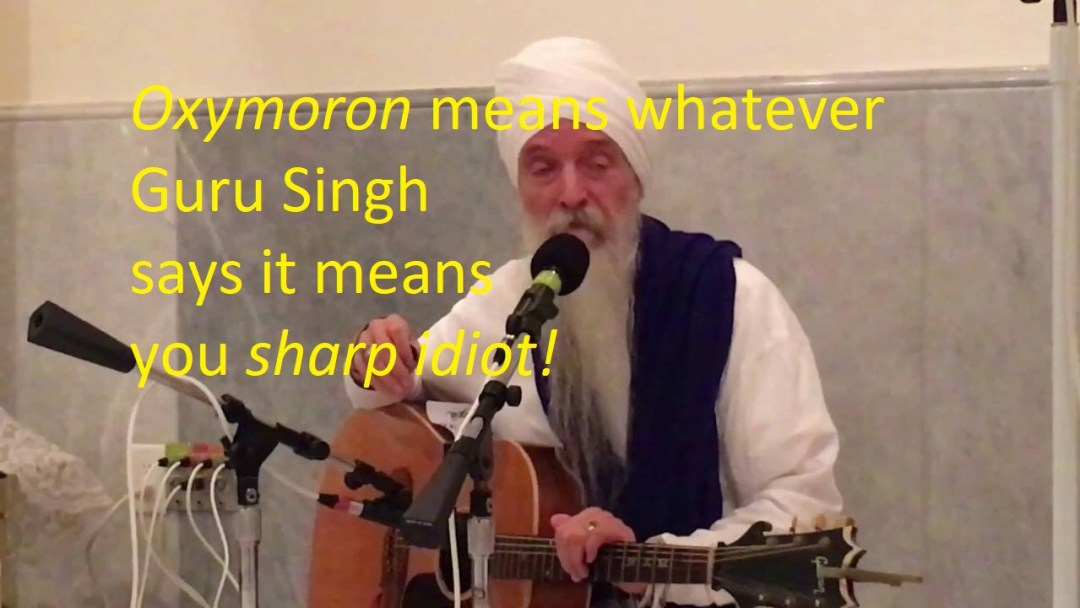 guru singh oxymoron definition