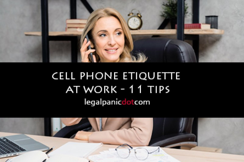 Cell phone etiquette at work you should know - 11 tips