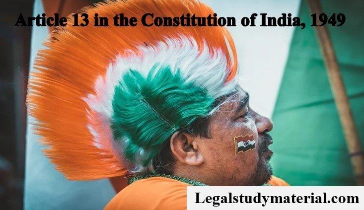 Article 13 in The Constitution of India, 1949