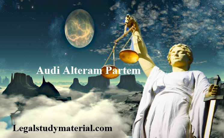 Audi Alteram Partem - Meaning, Essential Elements and Exceptions
