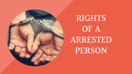 Rights Of Arrested Person - LEGAL UTILITY