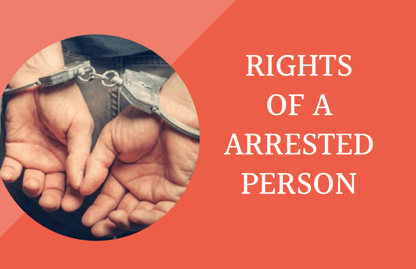 Rights of a arrested person