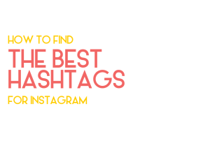 How to find the best Instagram hashtags - Legendary Social Media Vancouver