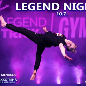 Legend Night - Yö LegendTrick Gymillä 10.7.2020