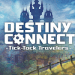 destiny connect tick tock travelers