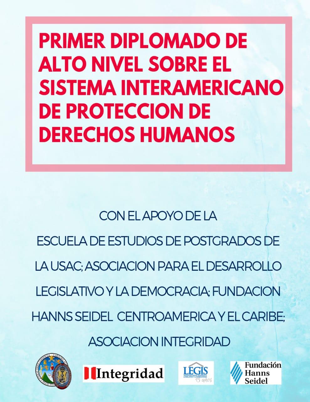 Primer Diplomado de Alto Nivel sobre el Sistema Interamericano de Protección de Derechos Humanos
