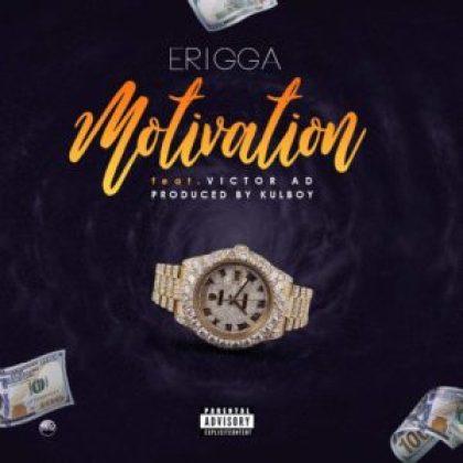 Erigga Ft Victor Ad - Motivation