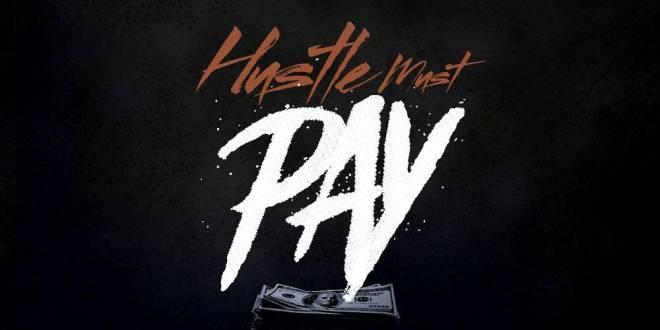 Supahwiz ft Joe Blaque - Hustle Must Pay