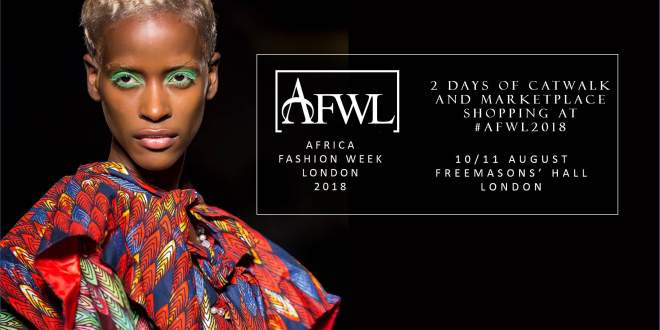 Africa Fashion Week London 2018
