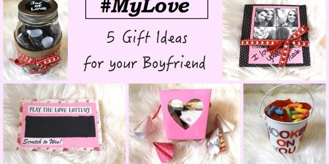 5 Gifts For Your Boyfriend