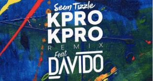 Sean Tizzle ft. Davido – Kpro Kpro
