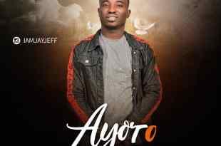 Jay Jeff - Ayoro