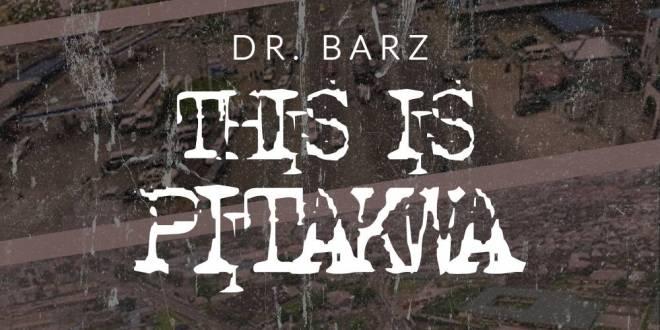 Dr.Barz -This Is Pitakwa