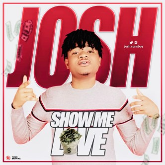 Josh - Show Me Love