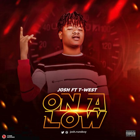 Josh - On A Low ft. T West