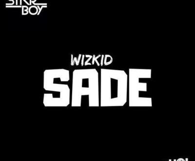 Wizkid – Sade (Prod. By Sarz)