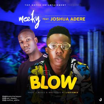 Meeky - BLOW ft. Joshua Adere
