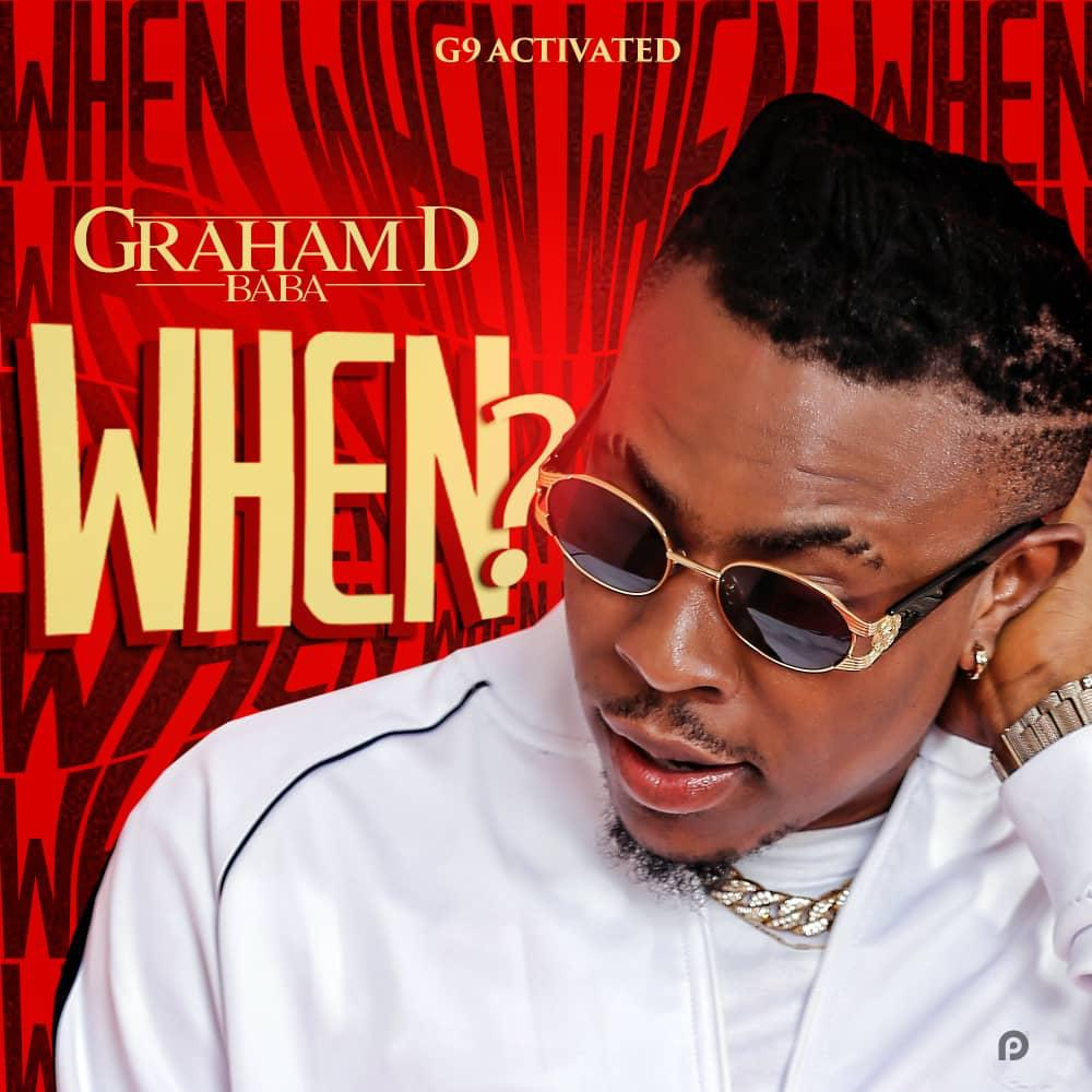 LYRICS: Graham D - When?