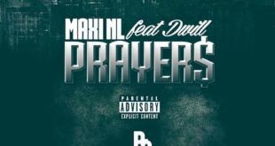 Maxi NL Ft DWill Baba - Prayers