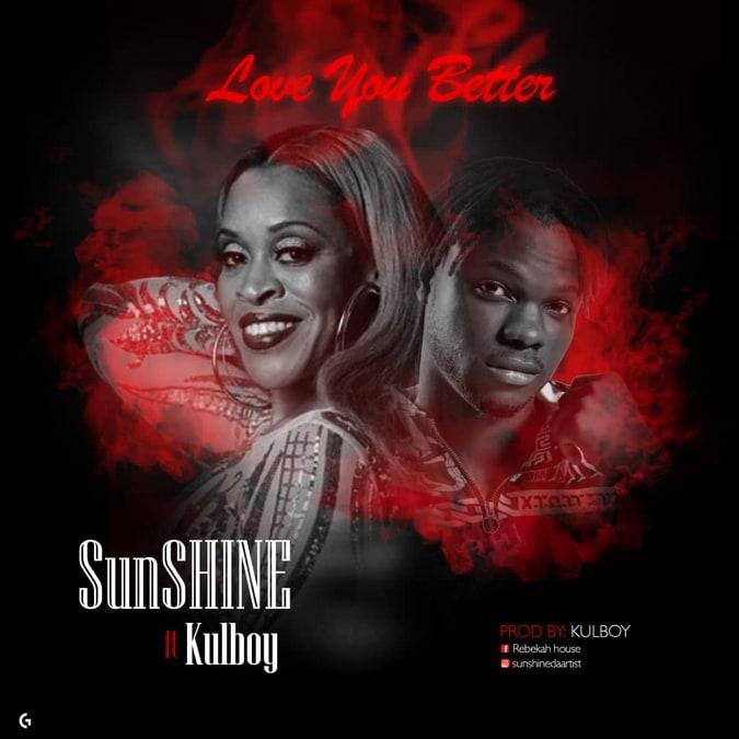 Sunshine ft. Kulboy - Let Somebody Love You