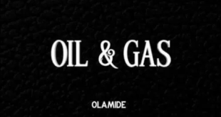 Olamide – Oil & Gas