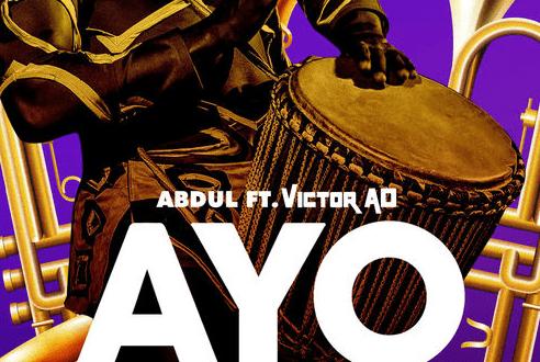 Abdul ft. Victor AD - Ayo