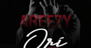 Areezy – Ori