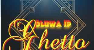 Oluwa IP - Ghetto