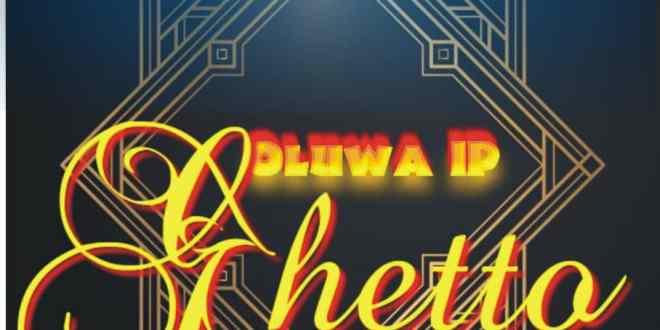 Oluwa IP - Ghetto