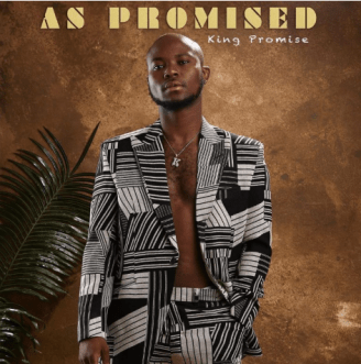 King Promise - As Promised