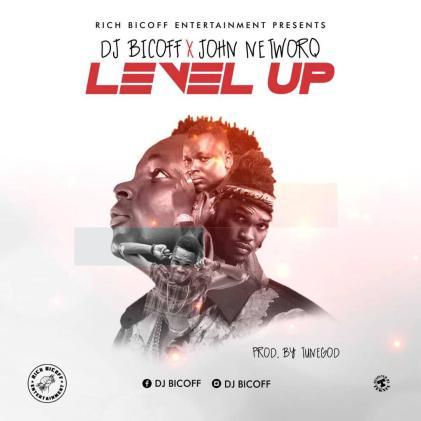 Dj Bicoff x John NetworQ - Level Up