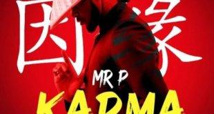 Mr P Karma lyrics