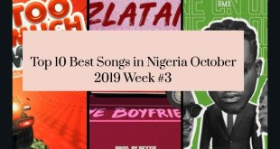 Top 10 Best Songs in Nigeria October 2019 Week #3