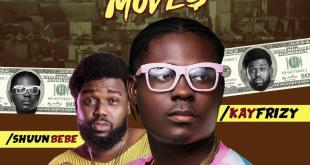 Kayfrizy - Money Moves ft. Shuun Bebe