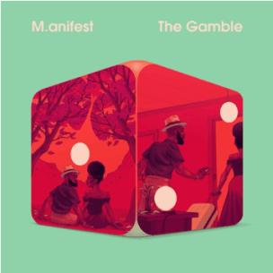 M.anifest The Gamble Ep